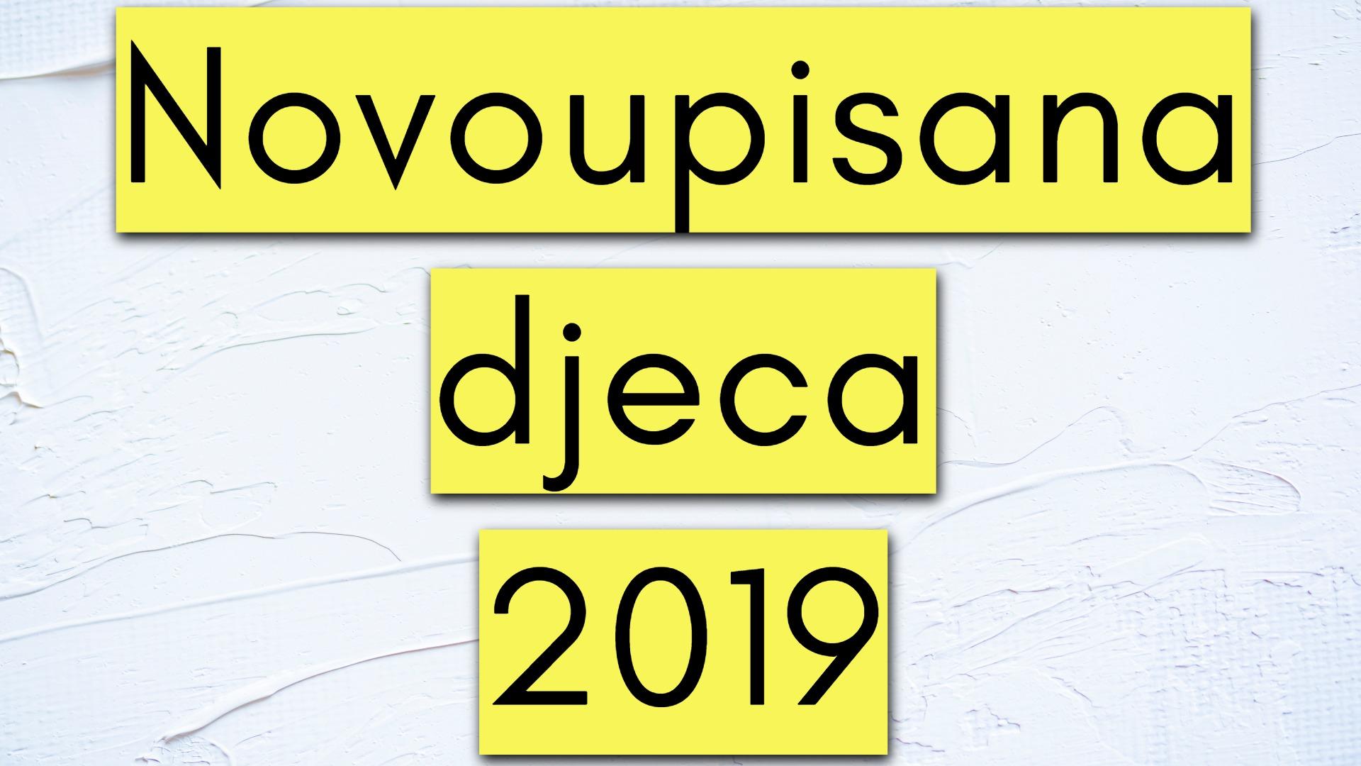 Novoupisana djeca – 2019